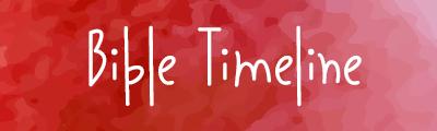 Free Printable Bible Timeline & 200 Cards