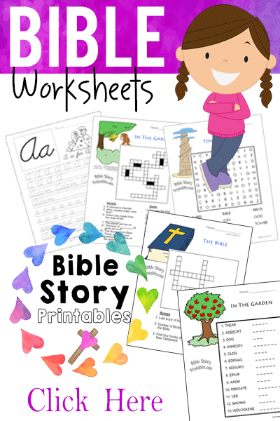Bible Worksheets - Bible Story Printables