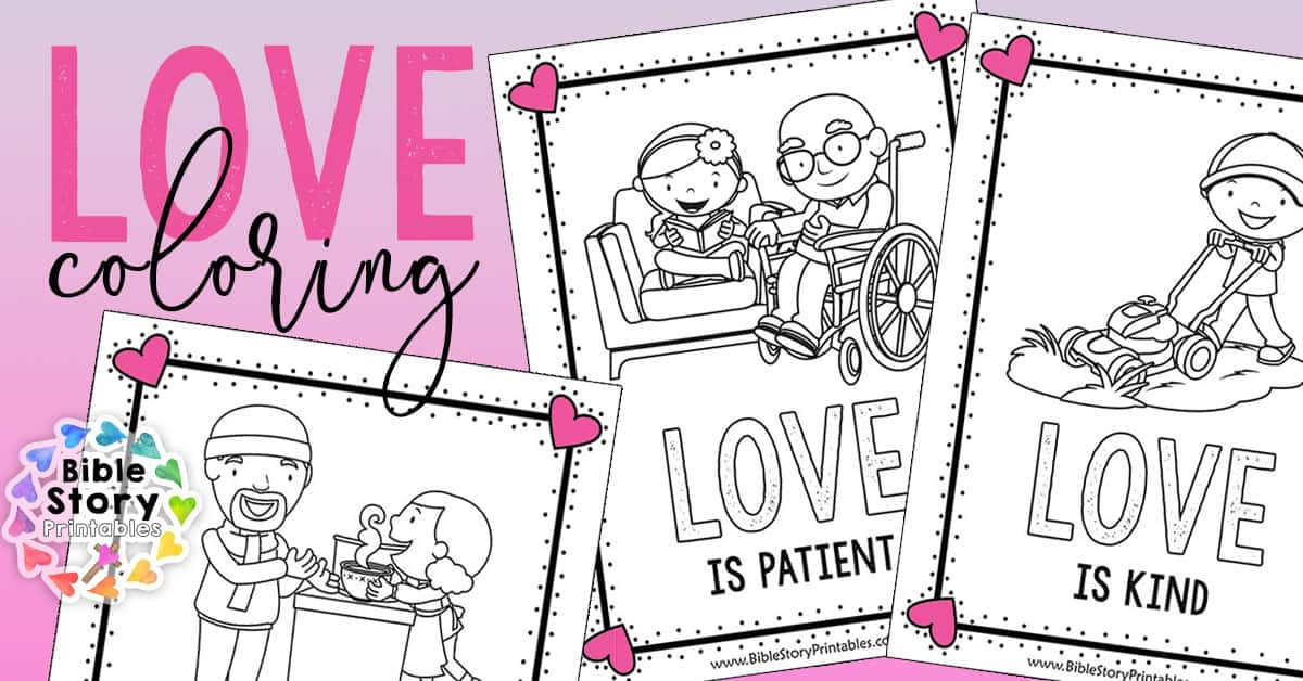 Love Bible Printables For Valentine S Day Bible Story Printables