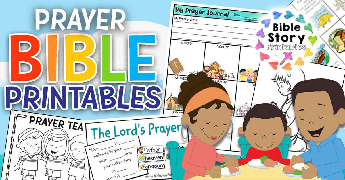 Prayer Bible Printables - Bible Story Printables