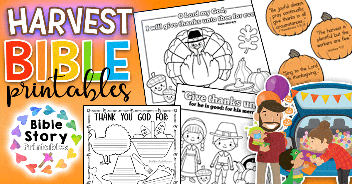 Thanksgiving Bible Printables - Bible Story Printables